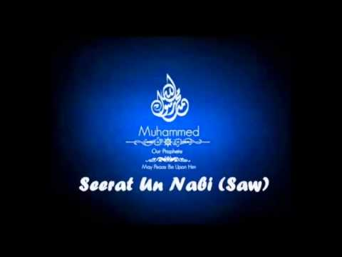 Seerat un Nabi Part 2: hazrat ibrahim alaihis salam