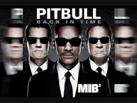 Pitbull - Back in Time (Men In Black...
