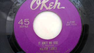 Watch Major Lance It Aint No Use video