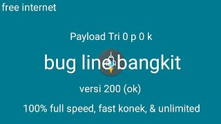 download lagu Payload Tri Opok Bug Line 200 Ok  100% gratis