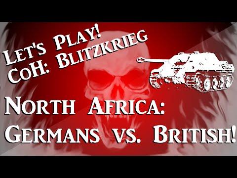 Lets Play! CoH Blitzkrieg: North Africa Germans vs. British!