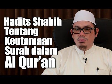 Ceramah Umum: Hadits Sahahih Tentang Keutamaan Surah Dalam Al Quran - Ustadz Ahmad Zainuddin, Lc