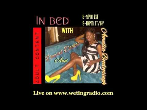 Adult Content Talk Show - In Bed With Darrel Dookoo & Ameilia B Of #kvtv - Www.wetingradio video