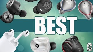 Top True Wireless Earbuds.....What's Yours?