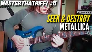 """Seek & Destroy"" by Metallica - Guitar Lesson w/TAB - MasterThatRiff! 11"