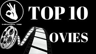 Our Top 10 Favorite Movies!!