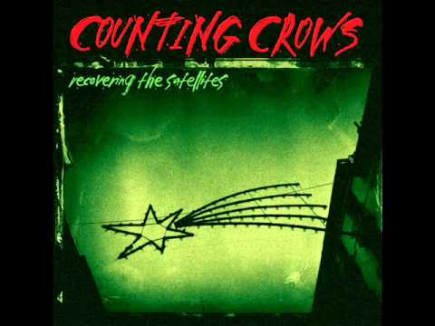 Recovering The Satellites  - Counting Crows -  Recovering The Satellites 1996