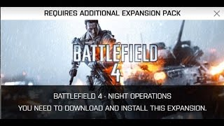 "Battlefield 4 - Zavod Graveyard Shift ""Requires Additional Expansion Pack"" FIX"