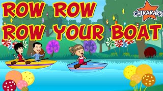 Row Row Row Your Boat | Nursery Rhymes For Children | Chikaraks