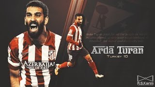 Arda Turan - This is Sparta ( Madrid ) - Goals, Assists, Passes, Skills Runs (13_14) HD