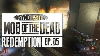 Mob Of The Dead EXPLOSIVES ARE BAD Live w/Syndicate (Part 5)