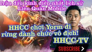 Yorn vị tướng đã giúp HHCC chạm tới ước mơ vô địch quốc gia và lưu danh vào Lịch sử Liên Quân Mobile