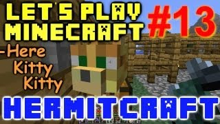 HermitCraft Minecraft LP Ep. 13 - Here Kitty Kitty