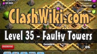 Clash Of Clans Level 35 - Faulty Towers