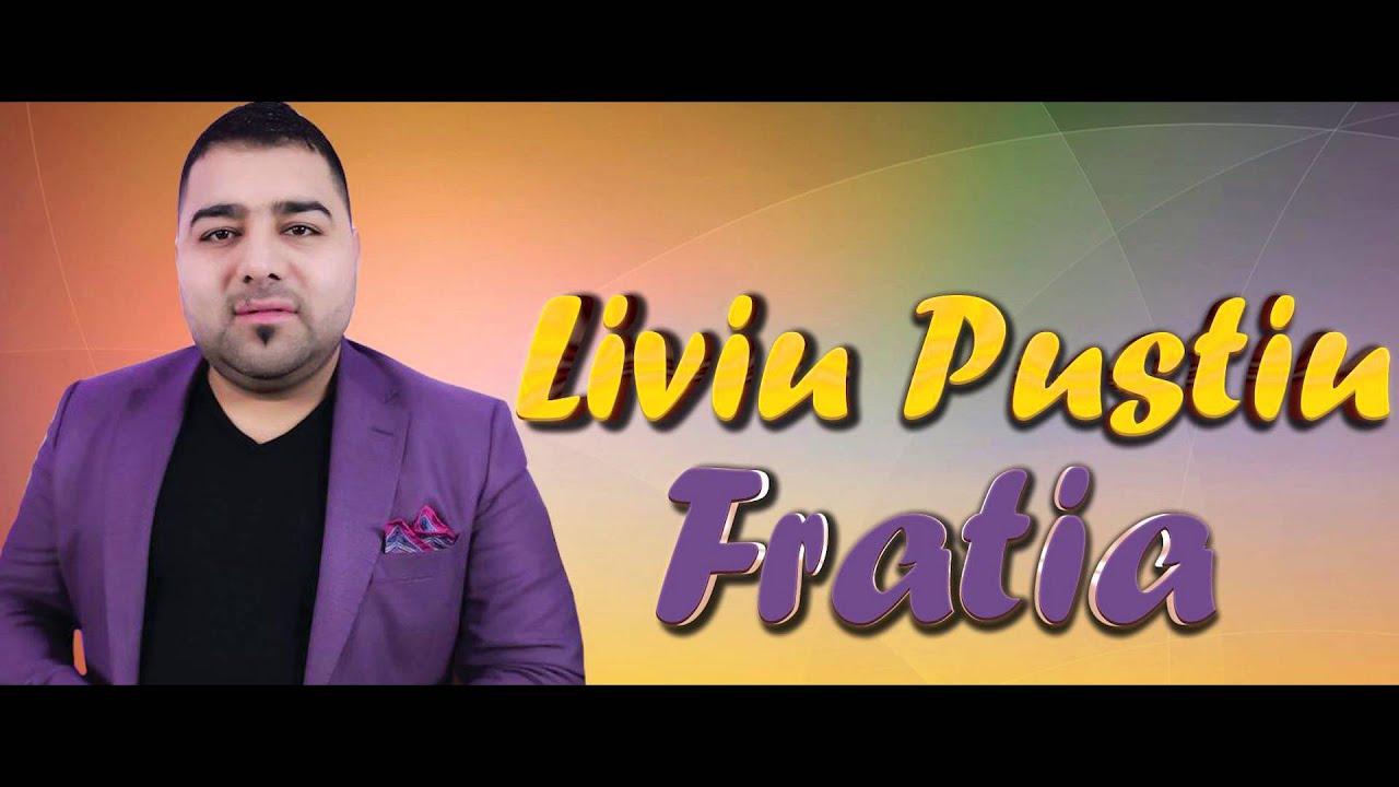 Liviu Pustiu - Fratia [oficial audio] 2016