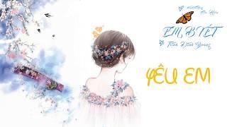 Em Biết - Trịnh Đình Quang | MV Lyrics