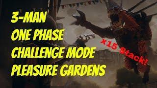 3-Man ONE PHASE, CHALLENGE MODE Pleasure Gardens {x15 Stack}