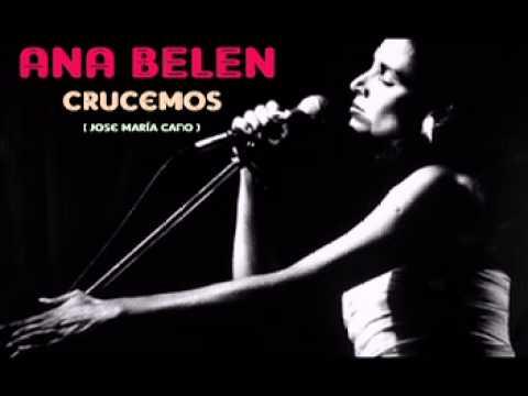 Ana Belen - Crucemos