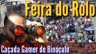 Caçada Gamer Feira INCRÍVEL | Part 01