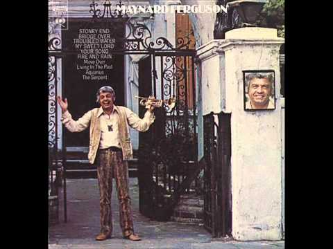 Maynard Ferguson - Bridge Over Troubled Water
