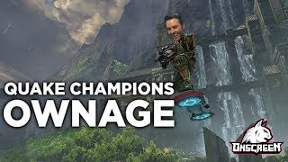 Quake Champions OWNAGE