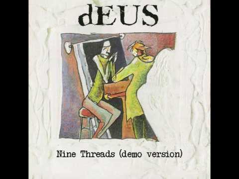 Deus - Nine Threads