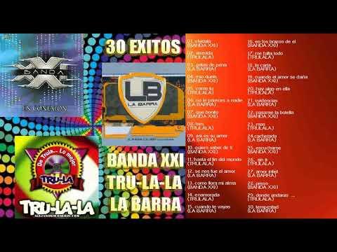BANDA XXI TRULALA LA BARRA GRANDES EXITOS CD ENTERO COMPLETO