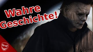 Die wahre Geschichte von Michael Myers aus HALLOWEEN!
