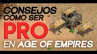 COMO SER PRO EN AGE OF EMPIRES 2 - CONSEJOS PARTE 1
