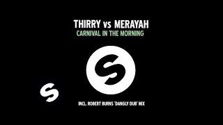 Thirry Vs Merayah - Carnival In The Morning (Cellec's Ibiza Rework)