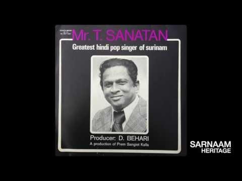 T. Sanatan - Siaraam Adjodhia Bolalo Moedheje (Baithak Gana)