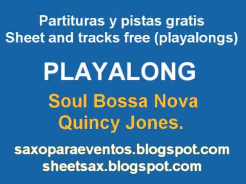 Soul Bossa Nova De Quincy Jones Playalong And Music Score video