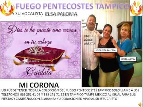 MI CORONA FUEGO PENTECOSTES TAMPICO