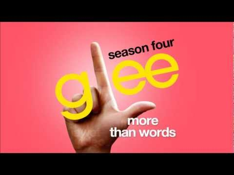 Glee Cast - More Than Words