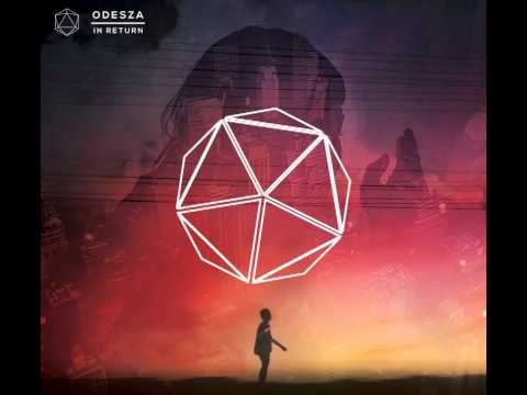 ODESZA - Always This Late