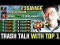 23Savage Destroying Trash Talker In Sea - Back To Top 1 MMR   7.21d Dota 2