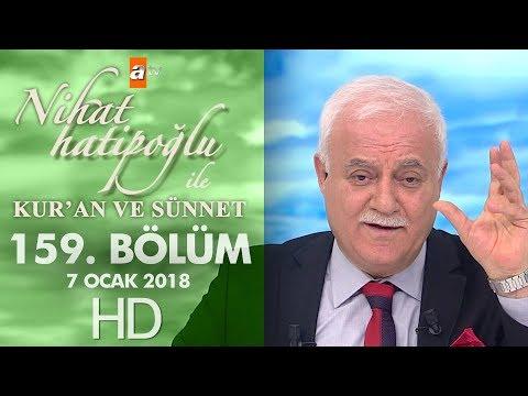 Nihat Hatipoğlu ile Kur'an ve Sünnet - 7 Ocak 2018