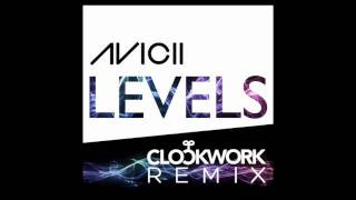 Download Avicii - Levels (Clockwork Remix) 3Gp Mp4