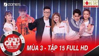 Đàn Ông Phải Thế Mùa 3 |Tập 15 Full HD: Việt Hương Giật Mình Dàn Trai Xinh Gái Đẹp KPOP(14/10/2017)