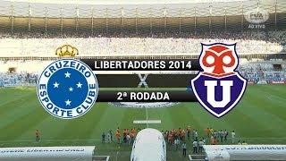 Gols - Cruzeiro 5 x 1 Universidad de Chile (CHI) - Libertadores 2014 - 25/02/2014