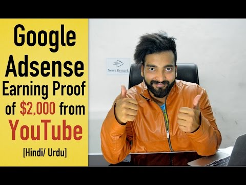 Google Adsense Earning Proof of $2000 from YouTube [Hindi]   Just for Motivation