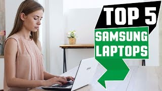✅ Top 5: Best Samsung Laptop Review Of 2019 | Best Budget Samsung Laptop (Buying Guide)