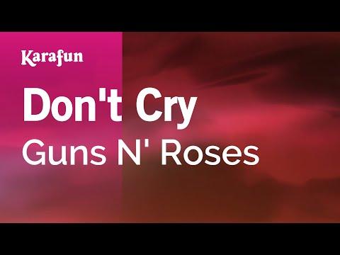 Karaoke Don't Cry - Guns N' Roses *