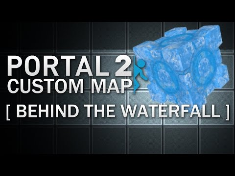 Portal 2 - Behind The Waterfall video