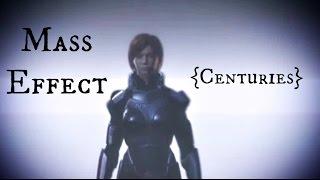 Mass Effect (FemShep) ~ Centuries