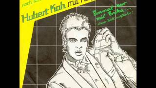 Watch Hubert Kah Einmal Nur Mit Erika video