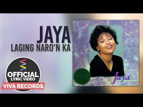 Jaya — Laging Naro'n Ka [Official Lyric Video]