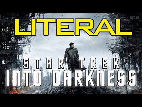 LITERAL Star Trek Into Darkness Trailer