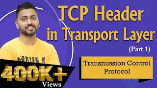 TCP: Transmission control protocol   TCP Header   Transport layer   part -1