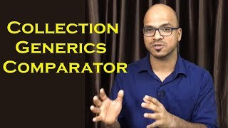 14.7 Collection and Generics Part 4 Comparator with Custom Type